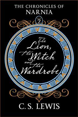 The Lion, the Witch and the Wardrobe (The Chronicles of Narnia:Chronological Order, #2)