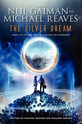 The Silver Dream (InterWorld, #2)