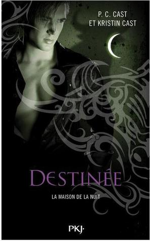 Destinée (House of Night, #9)