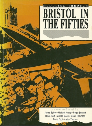 Muddling Through Bristol in the Fifties