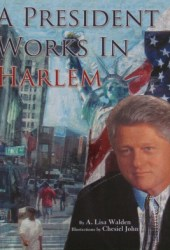 A President Works in Harlem