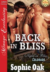 Back in Bliss (Nights in Bliss, Colorado, #9) Pdf Book