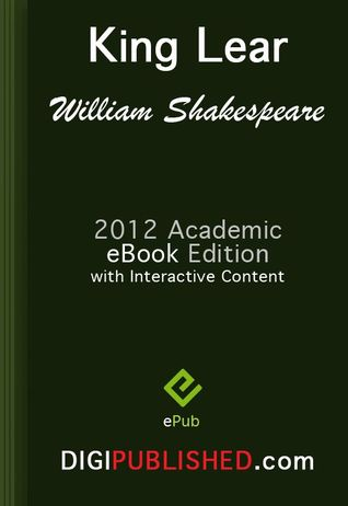 King Lear (2012 Academic Edn. / Interactive TOC / Incl. Study Guide)