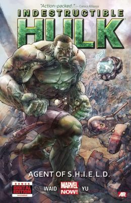 Indestructible Hulk, Volume 1: Agent of S.H.I.E.L.D.