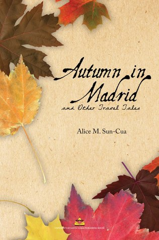 Autumn in Madrid and Other Travel Tales
