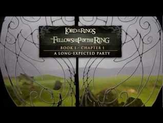 A Long Expected Party (The Fellowship of the Ring, Book 1 Chapter 1)