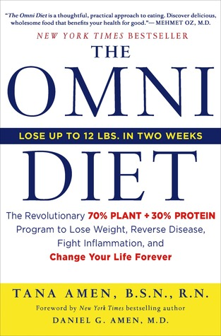 The Omni Diet: Two Weeks to Lose Weight, Reverse Illness, and Control Your Genes