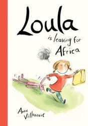 Loula Is Leaving for Africa Pdf Book