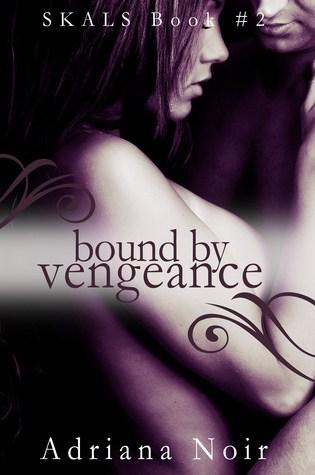 Bound by Vengeance (SKALS, #2) Book Pdf ePub