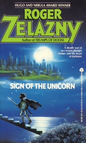 Sign of the Unicorn (The Chronicles of Amber #3)