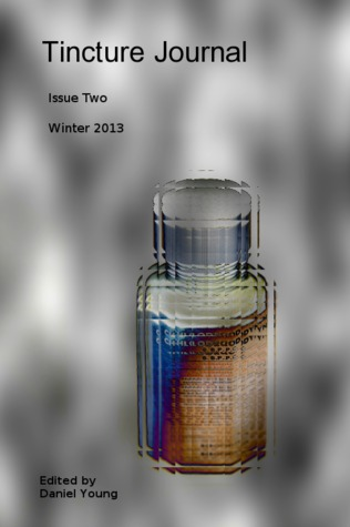 Tincture Journal, Issue Two, Winter 2013
