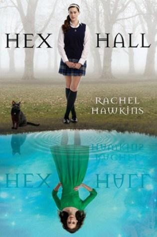 Hex Hall (Hex Hall #1) –  Rachel Hawkins