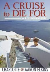 A Cruise to Die For (Alix London, #2) Pdf Book