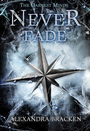 Book cover of Never Fade by Alexandra Bracken
