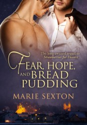 Fear, Hope, and Bread Pudding (Coda Books, #6; Strawberries for Dessert, #2) Pdf Book