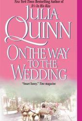 On the Way to the Wedding (Bridgertons, #8)