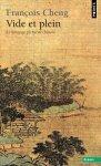 Vide et plein: Le langage pictural chinois