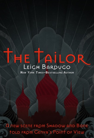 The Tailor (Shadow and Bone, #1.5)