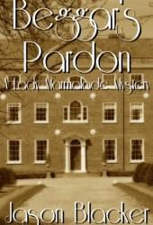Beggar's Pardon ( A Lady Marmalade Mystery)