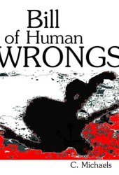 Bill of Human Wrongs