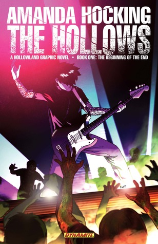 The Beginning of the End (The Hollows: Graphic Novel #1)