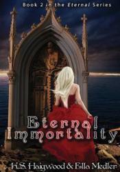 Eternal Immortality (Eternal #2) Pdf Book