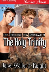 The Holy Trinity (The Wolves of Gardwich #1)