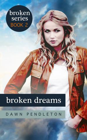 Broken Dreams (Broken, #2)