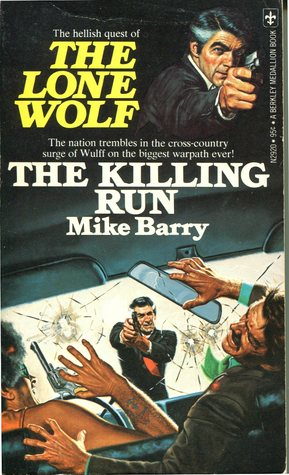 The Killing Run (Lone Wolf, #13)