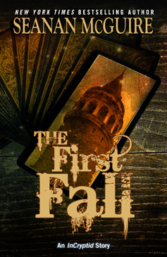 The First Fall (Incryptid, #0.07)