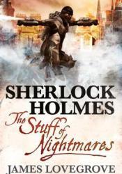 Sherlock Holmes: The Stuff of Nightmares Pdf Book