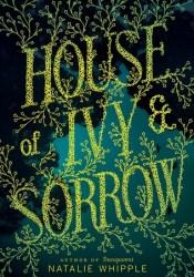 House of Ivy & Sorrow Pdf Book