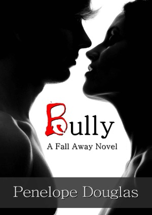 Bully (Fall Away, #1)
