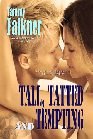 Tall, Tatted and Tempting (The Reed Brothers, #1)