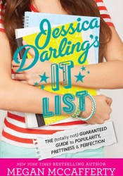 Jessica Darling's It List: The (Totally Not) Guaranteed Guide to Popularity, Prettiness & Perfection Pdf Book
