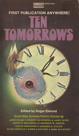 Ten Tomorrows: Great New Science Fiction Stories