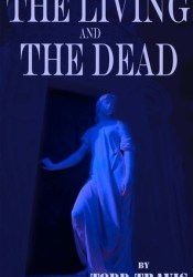 The Living And The Dead Pdf Book