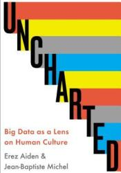 Uncharted: Big Data and an Emerging Science of Human History Pdf Book