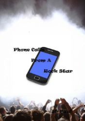 Phone calls from a rock star (Ross Records #2) Pdf Book
