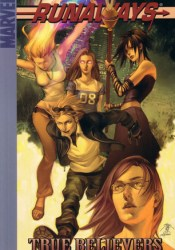 Runaways, Vol. 4: True Believers (Runaways, #4) Pdf Book