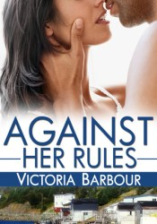 Against Her Rules (Heart's Ease, #1) Pdf Book