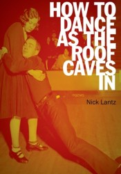 How to Dance as the Roof Caves In: Poems Pdf Book