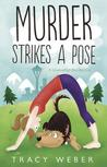 Murder Strikes a Pose (Downward Dog Mystery, #1)