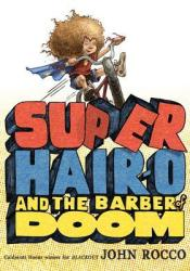 Super Hair-o and the Barber of Doom Pdf Book