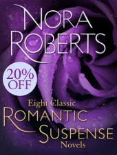 Eight Classic Nora Roberts Romantic Suspense Novels: Brazen Virtue, Carnal Innocence, Divine Evil, Genuine Lies, Hot Ice, Public Secrets, Sacred Sins, Sweet Revenge (D.C. Detectives, #1-2)