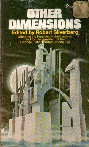 Other Dimensions: Ten Stories of Science Fiction