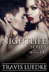 The Nightlife Series Omnibus (The Nightlife)