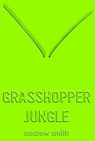 Image result for grasshopper jungle