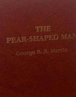 The Pear Shaped Man (Pulphouse Short Story Paperbacks, Ssp #37)