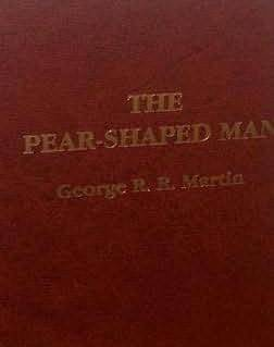 The Pear Shaped Man (Pulphouse Short Story Paperbacks, Ssp #37)